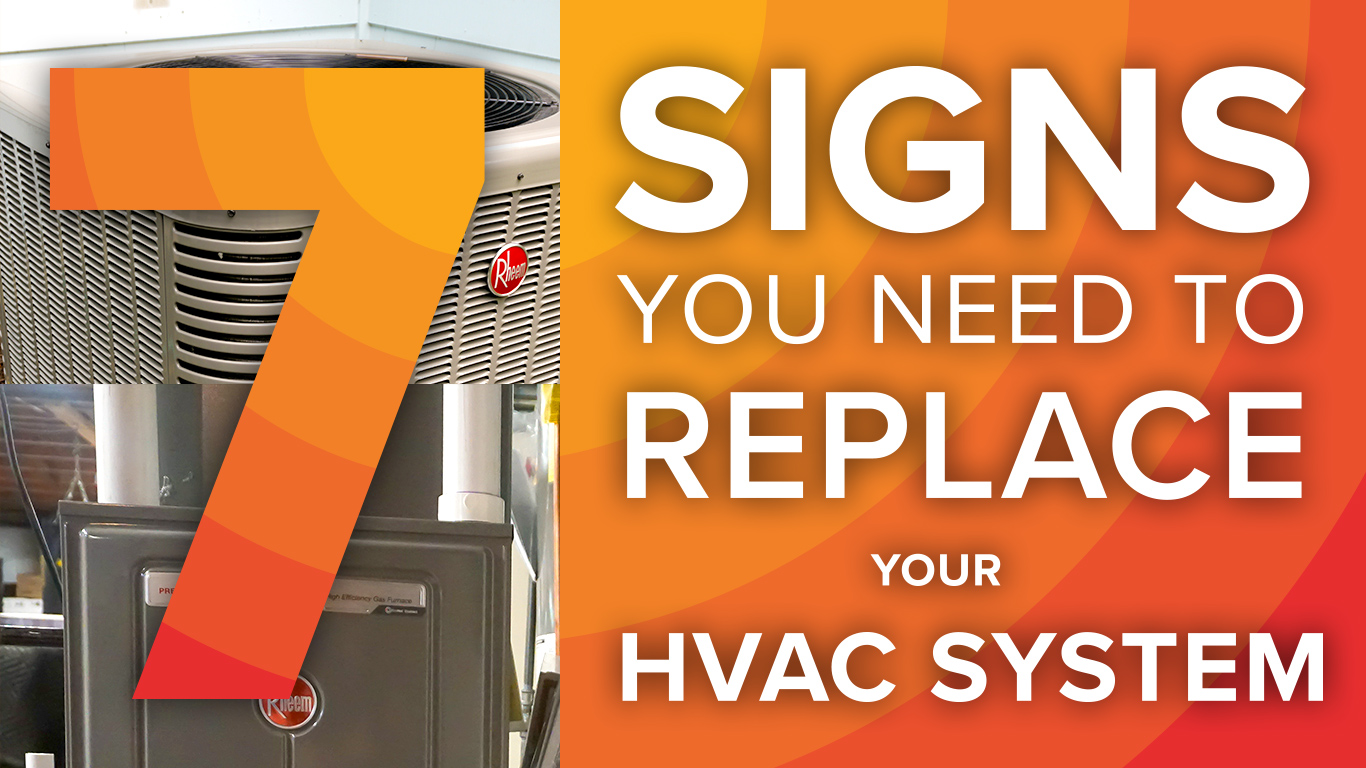 7 signs you need to replace your HVAC system